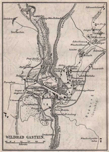 Associate Product WILDBAD/BAD GASTEIN town plan stadtplan. Austria Österreich. SMALL 1896 map