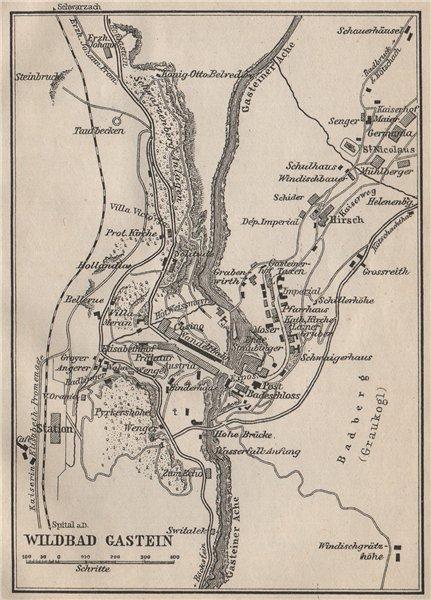 WILDBAD/BAD GASTEIN town plan stadtplan. Austria Österreich. SMALL 1905 map