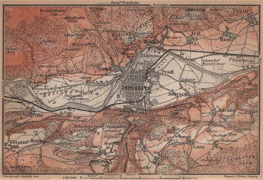 Associate Product INNSBRUCK ENVIRONS Umgebung. Thaur Gotzens Igls. Austria Österreich 1905 map