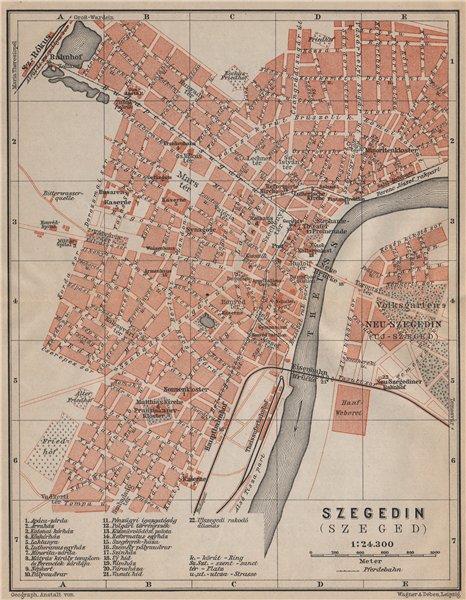 Associate Product SZEGEDIN (SZEGED SEGHEDIN SEGEDIN) town city plan. Hungary terkep 1905 old map
