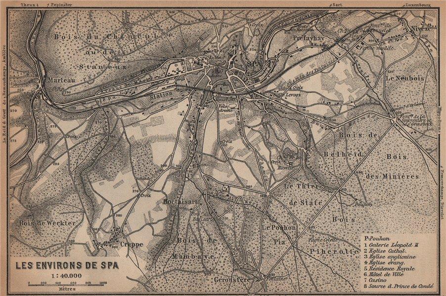 Associate Product SPA ENVIRONS. Creppe. Belgium carte. BAEDEKER 1901 old antique map plan chart