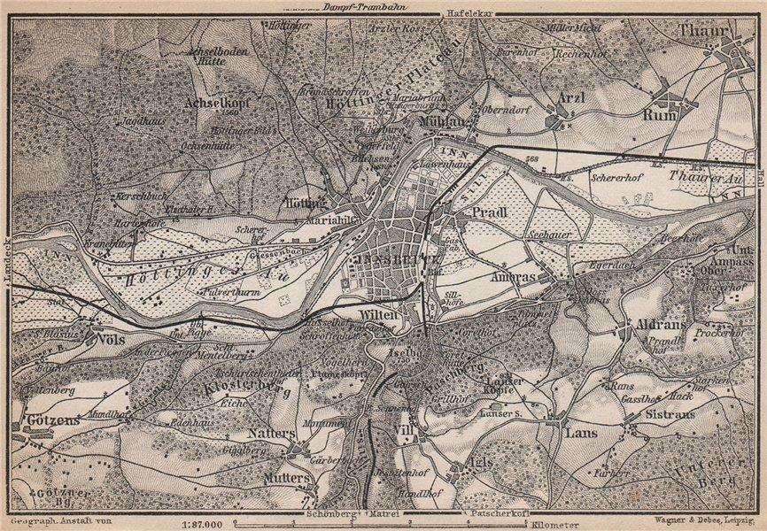 Associate Product INNSBRUCK ENVIRONS Umgebung. Thaur Gotzens Igls. Austria Österreich 1899 map