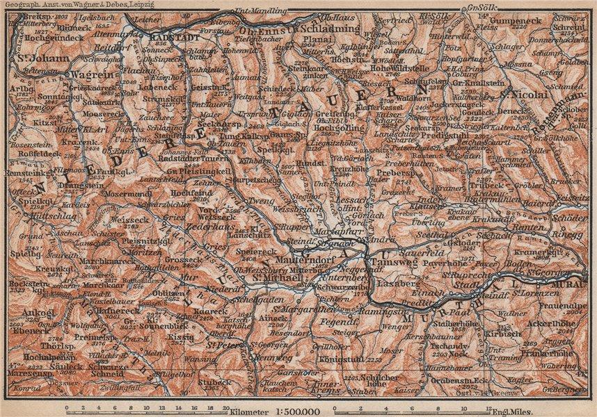 Associate Product NIEDERE TAUERN & LUNGAU. Bad Gastein Wagrain Obertauern Schladming 1899 map