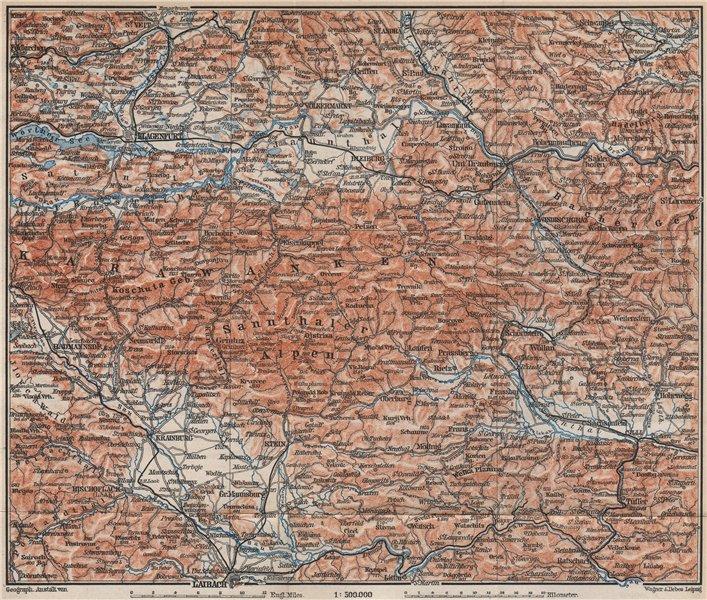 Associate Product KARAWANKEN & SANNTHALER ALPEN. Klagenfurt Ljubljana Kranj. Carinthia 1899 map