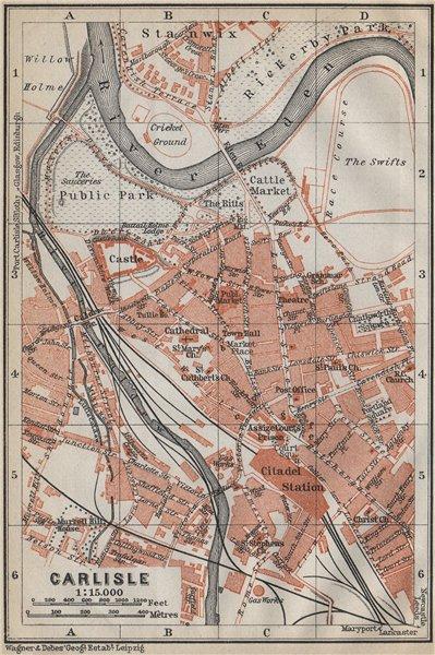 Associate Product CARLISLE antique town city plan. Cumbria. BAEDEKER 1910 old map chart