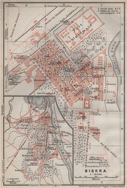 Associate Product BISKRA antique town city plan & environs. Algeria carte. BAEDEKER 1911 old map