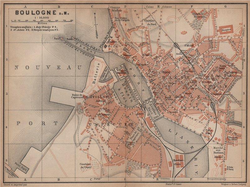 Associate Product BOULOGNE-SUR-MER town city plan de la ville. Pas-de-Calais carte 1899 old map