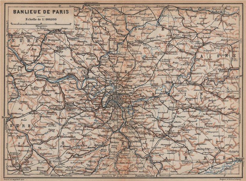 Associate Product ÎLE-DE-FRANCE. Paris environs. Seine Oise Eure Loir Aisne carte 1899 old map