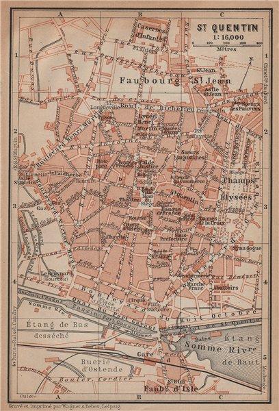 Associate Product ST. QUENTIN antique town city plan de la ville. Aisne carte. BAEDEKER 1899 map