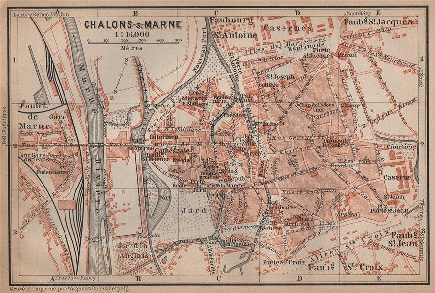 Associate Product CHALONS-EN-CHAMPAGNE town city plan de la ville. Châlons-sur-Marne 1899 map