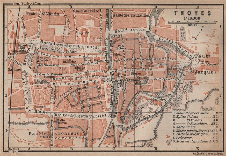 Associate Product TROYES antique town city plan de la ville. Aube carte. BAEDEKER 1899 old map