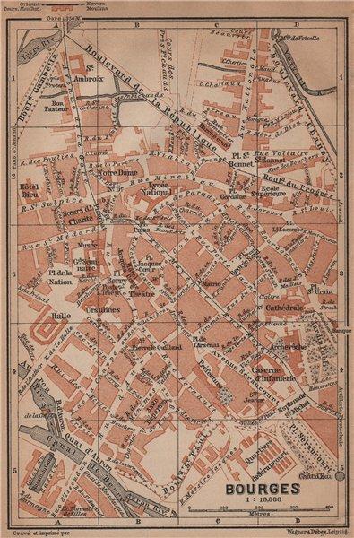 Associate Product BOURGES antique town city plan de la ville. Cher carte. BAEDEKER 1899 old map