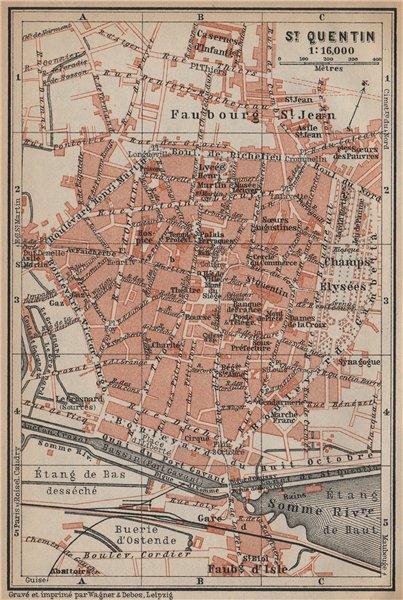 Associate Product ST. QUENTIN antique town city plan de la ville. Aisne carte. BAEDEKER 1905 map