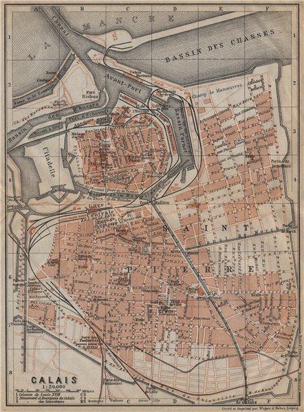 Associate Product CALAIS antique town city plan de la ville. Pas-de-Calais carte 1909 old map