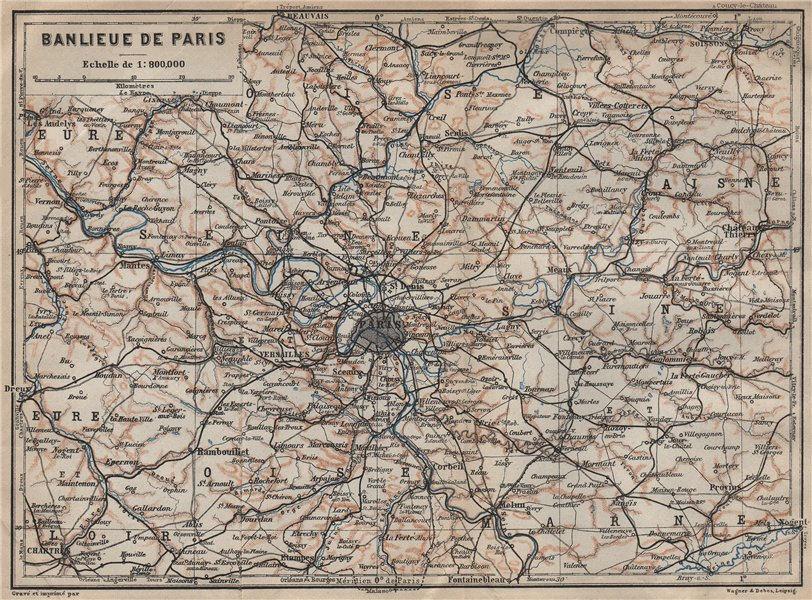 Associate Product ÎLE-DE-FRANCE. Paris environs. Seine Oise Eure Loir Aisne carte 1909 old map