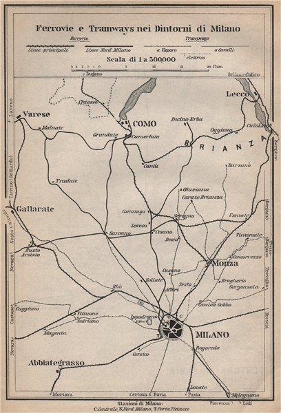 Associate Product FERROVIE E TRAMWAYS NEI DINTORNI DI MILANO. Railways Como Lecco Monza 1899 map