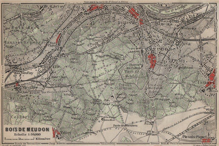Associate Product BOIS DE MEUDON environs. Sèvres Clamart. Hauts-de-Seine carte 1907 old map