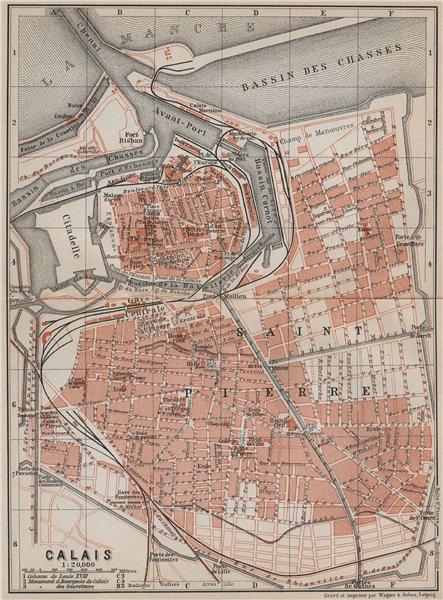 Associate Product CALAIS antique town city plan de la ville. Pas-de-Calais carte 1910 old map