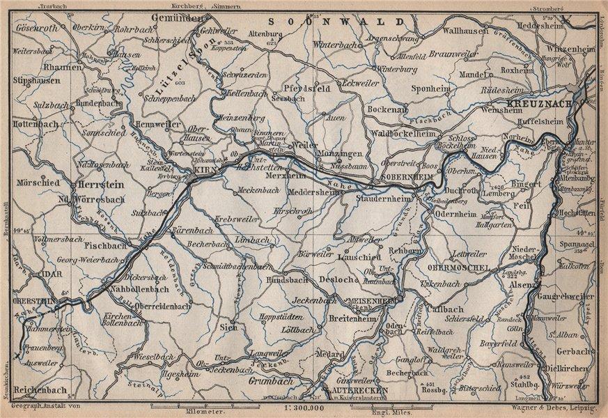 Associate Product NAHETAL. Idar-Oberstein Kirn Monzingen Rüdesheim Kreuznach Sobernheim 1896 map
