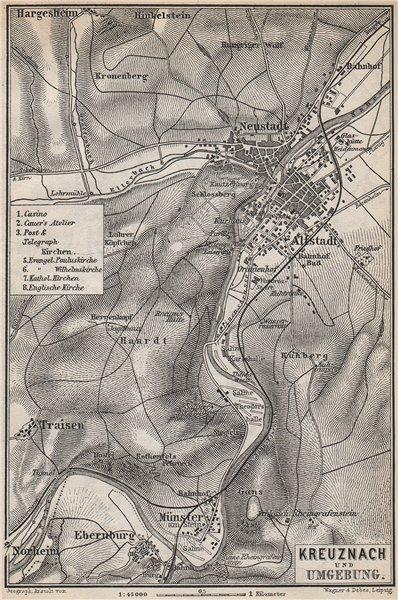 Associate Product BAD KREUZNACH und umgebung/environs. Rhineland-Palatinate karte 1889 old map