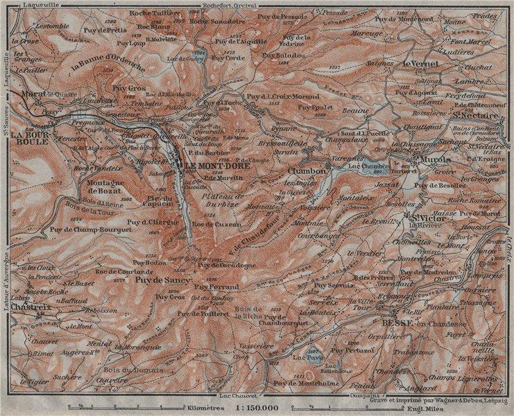 Associate Product LE MONT-DORE. Auvergne La Bourboule Sancy Besse Chambon. Puy-de-Dôme 1907 map
