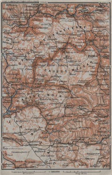 Associate Product LES CAUSSES Sauveterre Méjean Noir Larzac. Mende Millau Lozère Aveyron 1907 map