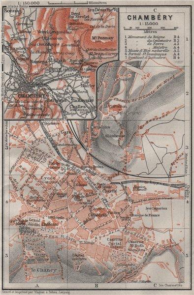 Associate Product CHAMBERY CHAMBÉRY town city plan de la ville & environs. Savoie carte 1907 map