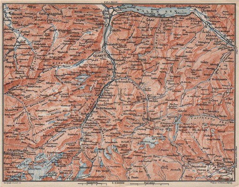 Associate Product GLARUS CANTON. Flums Braunwald Flims Näfels Walen See Linththal 1897 old map