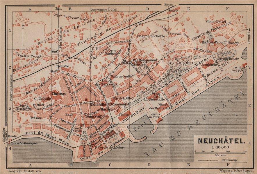 Associate Product NEUCHÂTEL / NEUENBURG. town city plan. Switzerland Suisse Schweiz 1899 old map