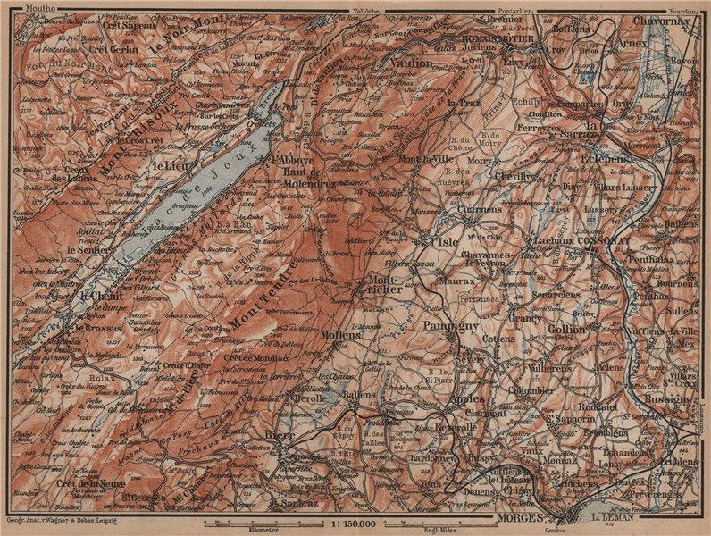 WESTERN JURA. Morges Cossonay Vaulion Mont Risoux/Tendre Lac de Joux 1899 map
