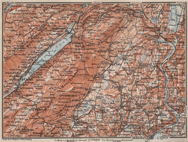Associate Product WESTERN JURA. Morges Cossonay Vaulion Mont Risoux/Tendre Lac de Joux 1909 map