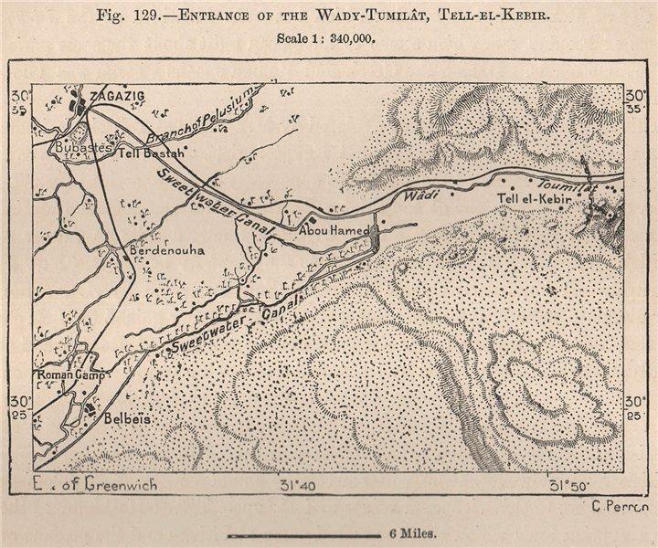 Entrance of the Wadi Tumilat, Tel-el-Kebir. Zagazig. Egypt 1885 old map