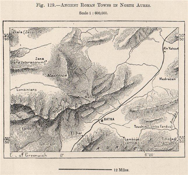Details about Roman towns in North Aurès Mountains.Batna Timgad  Lambaesis.Algeria 1885 map