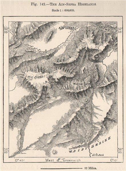 Associate Product The Ain Sefra Highlands. Aïn Séfra. Djbel Aissa. Algeria 1885 old antique map