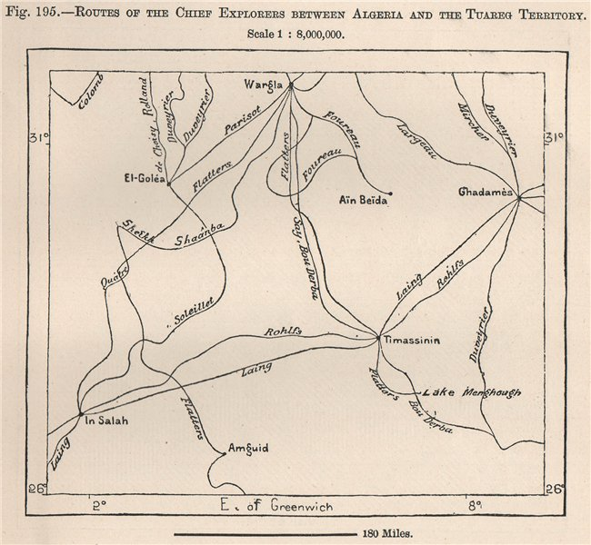 Routes of the chief explorers between Algeria & Tuareg territory.Sahara 1885 map