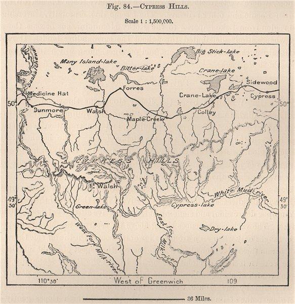 Associate Product Cypress Hills. Saskatchewan/Alberta, Canada 1885 old antique map plan chart