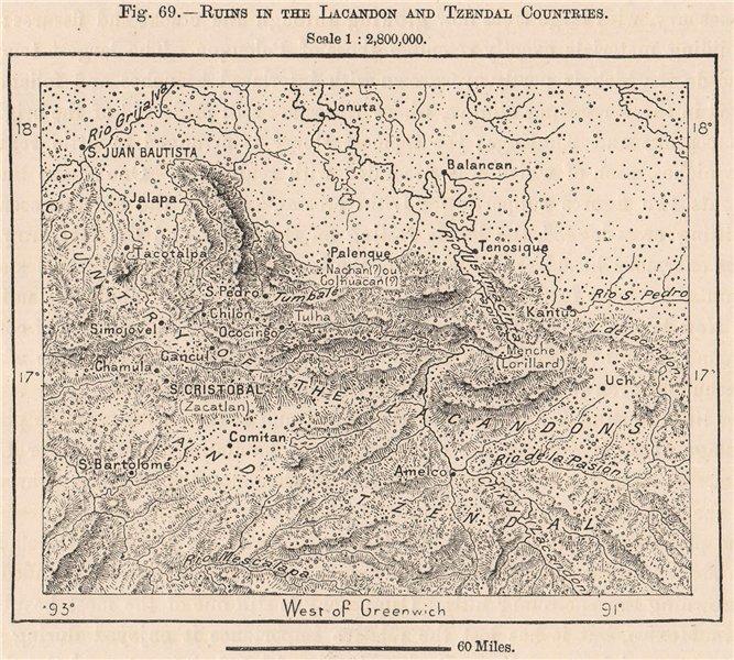 Associate Product Ruins in Lacandon & Tzendal Countries. Palenque. Chiapas. Mexico 1885 old map