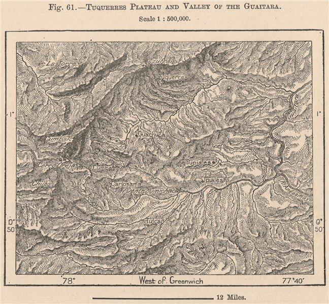 Associate Product Tuquerres Plateau & Guaitara valley. Ipiales. Colombia 1885 old antique map