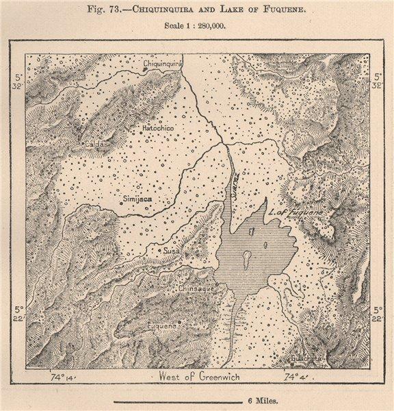 Associate Product Chiquinquira & Lake/Laguna de Foquene. Colombia 1885 old antique map chart