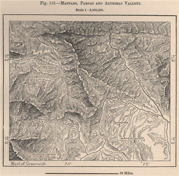 Associate Product Mantaro, Pampas and Apurimac Valleys. Ayacucho, Huamanga, Peru 1885 old map