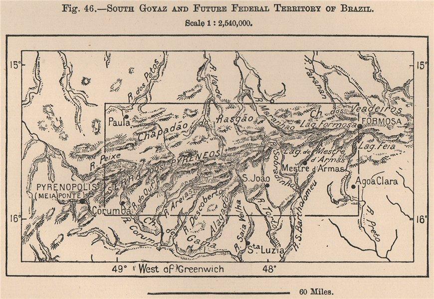 Associate Product South Goias and Future Federal Territory of Brazil(Brasilia).Goiás 1885 map