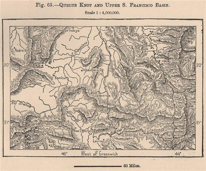 Associate Product Queluz knot and upper Sao Francisco Basin. Ouro Preto. Brazil 1885 old map
