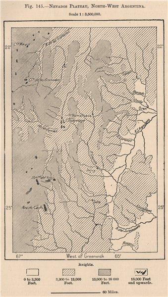 Associate Product Nevados Plateau, North-west Argentina 1885 old antique vintage map plan chart