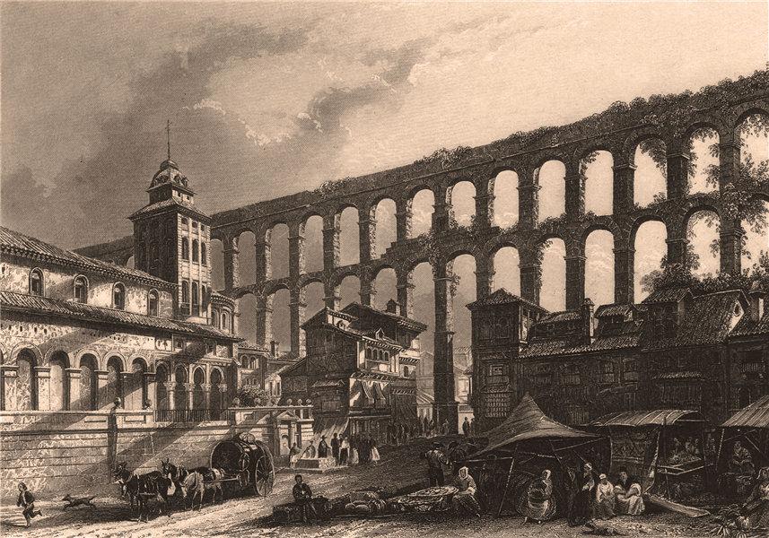 Associate Product SEGOVIA. 'Ségovie'. Roman Aqueduct.Spain 1855 old antique print picture