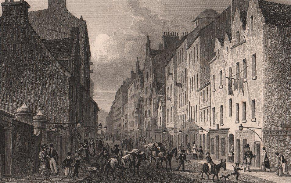 Associate Product EDINBURGH. The Canongate, Looking west. SHEPHERD 1833 old antique print