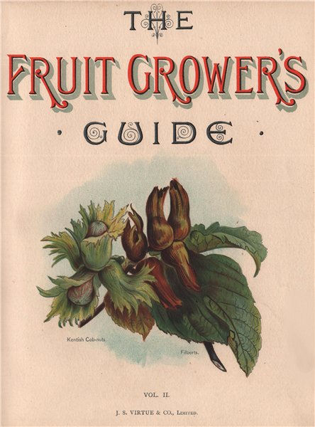 Associate Product Title page Vol 2. KENTISH COB-NUTS; FILBERTS. WRIGHT Chromolithograph 1892