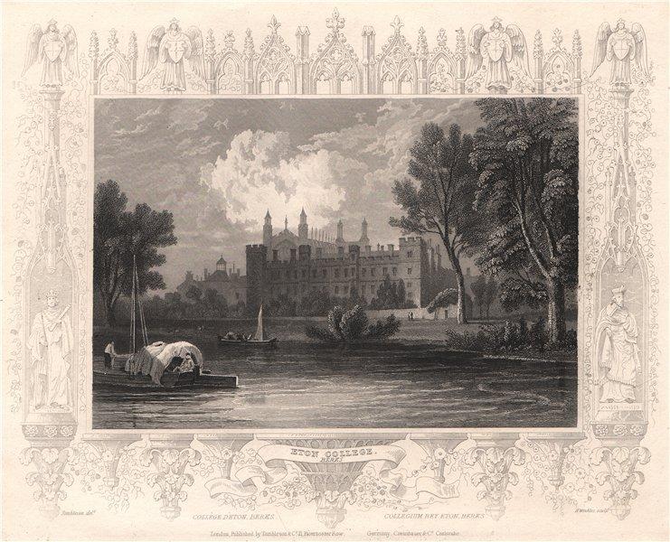 Associate Product 'Eton College. Berks'. Berkshire. Decorative view by William TOMBLESON 1835