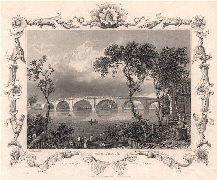 Associate Product 'Kew Bridge'. London. Decorative view by William TOMBLESON 1835 old print