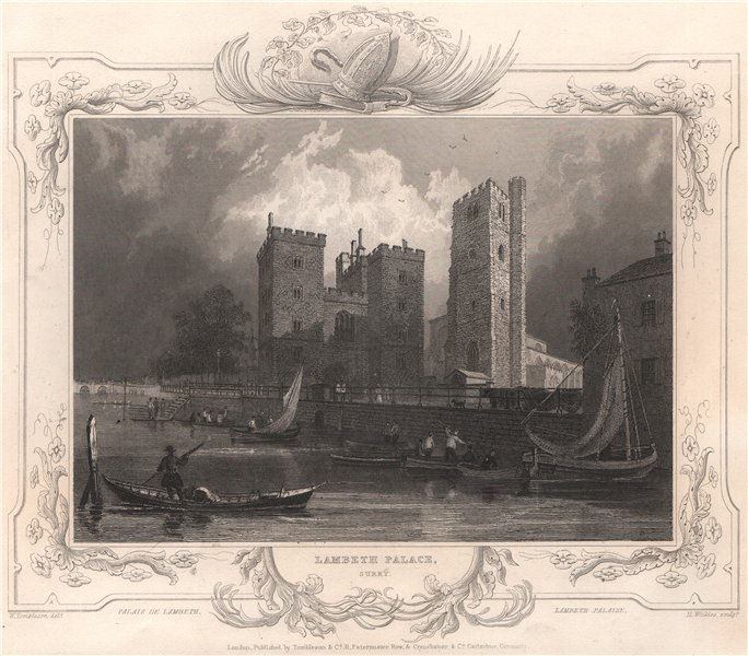 Associate Product 'Lambeth Palace, Surry'. London. Decorative view by William TOMBLESON 1835