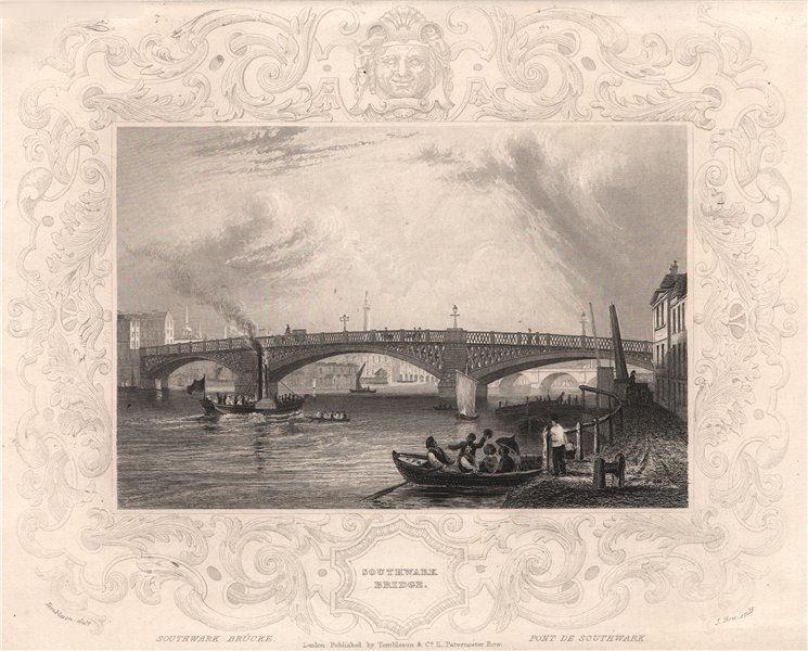 Associate Product 'Southwark Bridge'. London. Decorative view by William TOMBLESON 1835 print